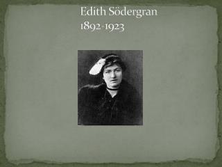 Edith Södergran 1892-1923