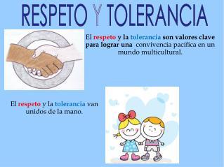 RESPETO Y TOLERANCIA