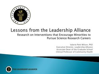 Lessons from the Leadership Alliance Research on Interventions that Encourage Minorities to Pursue Science Research Car