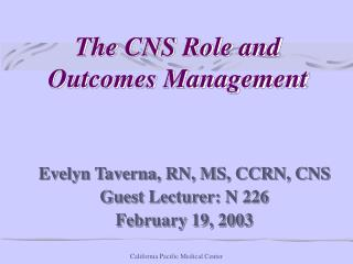 The CNS Role and Outcomes Management