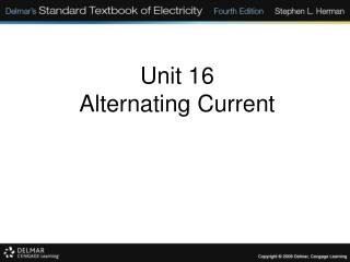 Unit 16 Alternating Current