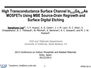 High Transconductance Surface Channel In 0.53 Ga 0.47 As MOSFETs Using MBE Source-Drain Regrowth and Surface Digital Et