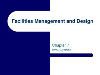 Facilities Management and Design