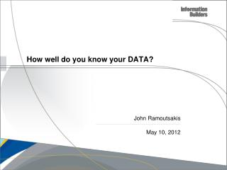 How well do you know your DATA?