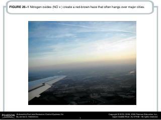 FIGURE 26–1  Nitrogen oxides (NO x ) create a red-brown haze that often hangs over major cities.
