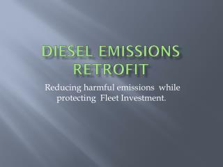 Diesel Emissions Retrofit