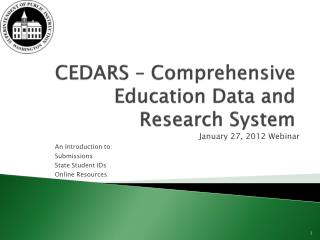 CEDARS – Comprehensive Education Data and Research System
