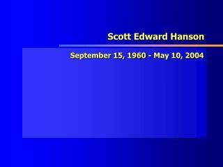 Scott Edward Hanson