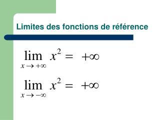 Limites des fonctions de r éférence