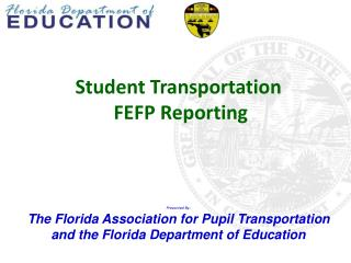 Student Transportation  FEFP Reporting