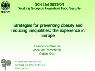Stretegies for preventing obesity and reducing inequalities: the experience in Europe