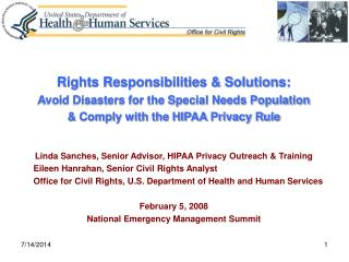 Rights Responsibilities & Solutions:  Avoid Disasters for the Special Needs Population  & Comply with the HIPAA Privacy