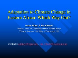 Adaptation to Climate Change in Eastern Africa: Which Way Out?