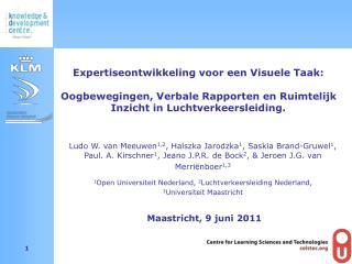 Expertiseontwikkeling voor een Visuele Taak:  Oogbewegingen, Verbale Rapporten en Ruimtelijk Inzicht in Luchtverkeersle