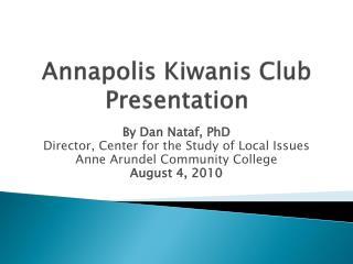 Annapolis Kiwanis Club Presentation