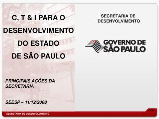 C, T & I PARA O DESENVOLVIMENTO DO ESTADO  DE SÃO PAULO