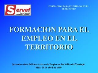 FORMACION PARA EL EMPLEO EN EL TERRITORIO
