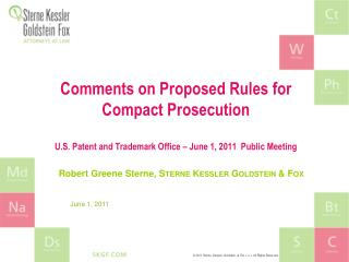 Comments on Proposed Rules for Compact Prosecution U.S. Patent and Trademark Office – June 1, 2011  Public Meeting