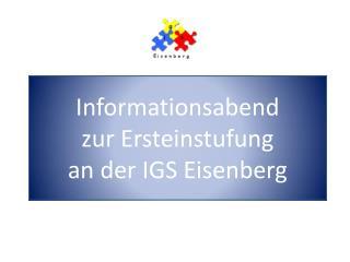 Informationsabend  zur Ersteinstufung an der IGS Eisenberg