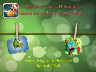Monster Crazy Hospital Game for Kids at Google Play