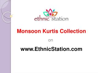 Monsoon Kurtis Collection at EthnicStation