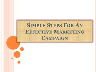 Simple Steps For An Effective Marketing Campaign