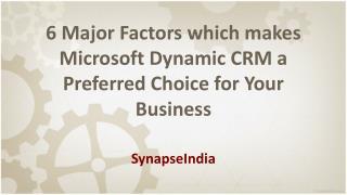 6 Major Factors Microsoft Dynamic CRM success
