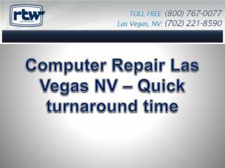 Computer Repair Las Vegas NV – Quick turnaround time