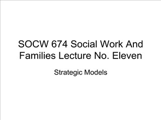 SOCW 674 Social Work And Families Lecture No. Eleven