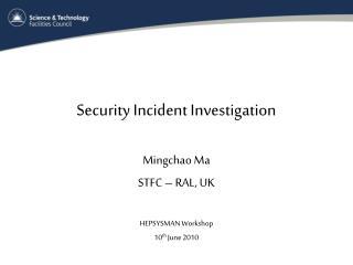 Security Incident Investigation
