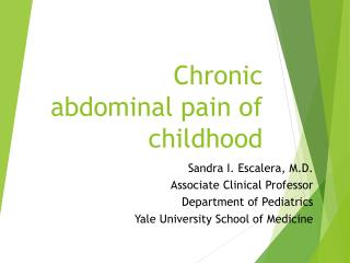 Chronic abdominal pain of childhood