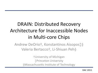 DRAIN: Distributed Recovery Architecture for Inaccessible Nodes in Multi-core Chips