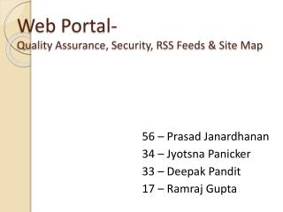 Web Portal- Quality Assurance, Security, RSS Feeds & Site Map