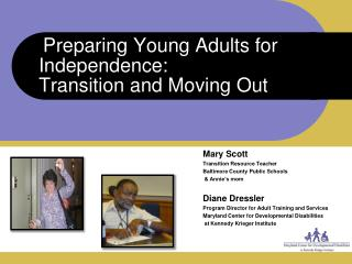 Preparing Young Adults for Independence:  Transition and Moving Out