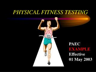 PHYSICAL FITNESS TESTING