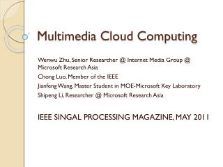 Multimedia Cloud Computing
