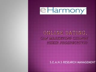 online DATING , can marketing change their prospective?