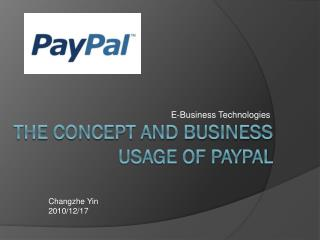 The Concept and Business Usage of PayPal