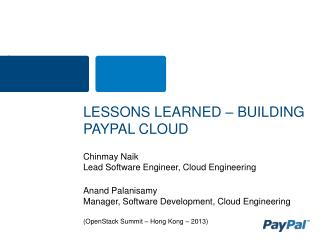 LESSONS LEARNED – BUILDING  PAYPAL CLOUD