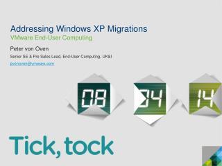 Addressing Windows XP Migrations VMware End-User Computing