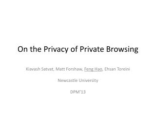 On the Privacy of Private Browsing