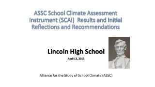 ASSC School Climate Assessment Instrument (SCAI)  Results and Initial Reflections and Recommendations