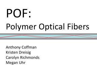 POF: Polymer Optical Fibers