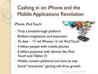 Cashing in on iPhone and the Mobile Applications Revolution