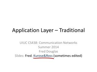 Application Layer – Traditional
