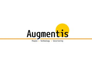 Augmentis is a technology services  company Offices in Bangkok, Singapore and  Sydney