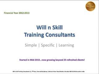 Will n Skill Training Consultants
