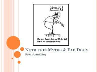 Nutrition Myths & Fad Diets
