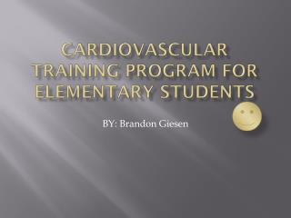 Cardiovascular training  program for elementary students