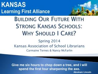 Building Our Future With Strong Kansas Schools: Why Should I Care?